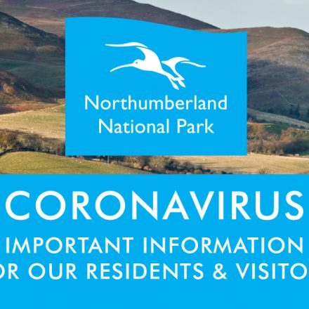 """A view of the Cheviot hills with the Northumberland National Park logo in the centre. Text reads """"Coronoavirus Important information for our residents and visitors."""""""